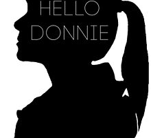 Hello Donnie by kasia793