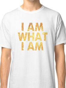 I am what I am lyric - John Barrowman (WHITE) Classic T-Shirt
