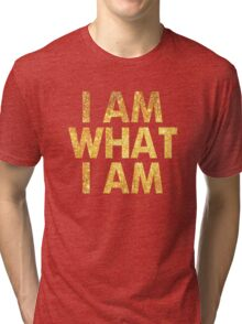 I am what I am lyric - John Barrowman (WHITE) Tri-blend T-Shirt