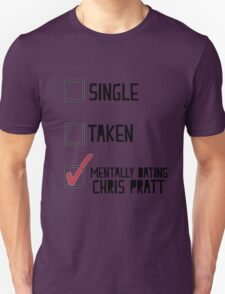 Dating Chris Pratt T-Shirt