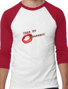 hear my roar!!! Men's Baseball ¾ T-Shirt