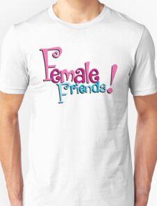 Female Friends - Plain T-Shirt