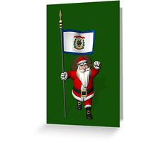 Santa Claus With Flag Of West Virginia Greeting Card