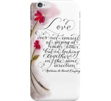 Same direction Love quote calligraphy art iPhone Case/Skin