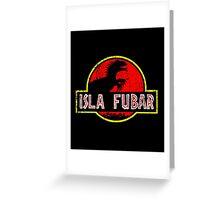 Isla Fubar Greeting Card
