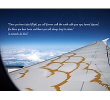 Once you have tasted flight... Photographic Print
