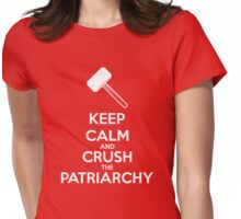 Keep Calm and Crush The Patriarchy - White Womens Fitted T-Shirt