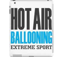 Hot Air Ballooning Extreme Sport iPad Case/Skin