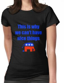 Anti-Republican Humor Womens Fitted T-Shirt