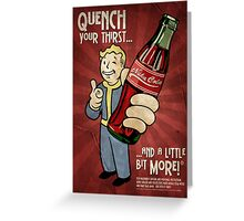 Fallout - Nuka Cola  Greeting Card