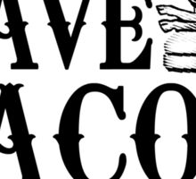 Have Bacon Will Travel Sticker
