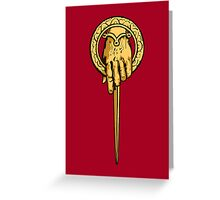 Hand of the King Greeting Card