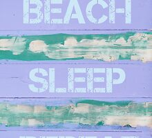 THERAPY BEACH SLEEP REPEAT by Stanciuc