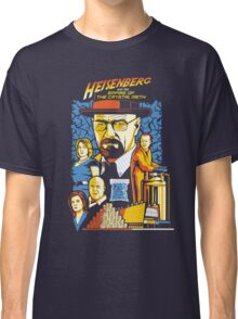 Heisenberg and the Empire of the Crystal Meth Classic T-Shirt