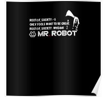 MR ROBOT - Only Fools want to be great. Poster
