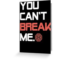 Octagon MMA You Can't Break Me Greeting Card