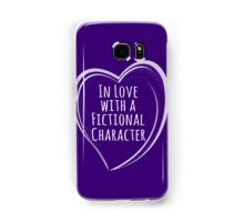 in love with a fictional character Samsung Galaxy Case/Skin