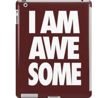 I AM AWESOME - White iPad Case/Skin