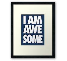 I AM AWESOME - White Framed Print