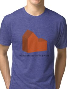 We Built This City on Rock & Wheat (ORANGE) Tri-blend T-Shirt