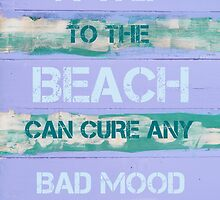 A TRIP TO THE BEACH CAN CURE ANY BAD MOOD by Stanciuc