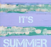 KEEP CALM IT'S  SUMMER  motivational quote by Stanciuc