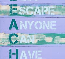 BEACH Acronym as Best Escape Anyone Can Have by Stanciuc