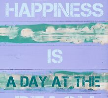 Happiness Is A Day At The Beach  motivational quote by Stanciuc
