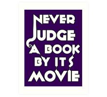 Never Judge A Book By Its Movie - White Art Print