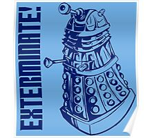 EXTERMINATE! (With Caption) Poster