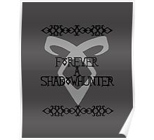 Forever A Shadowhunter Poster