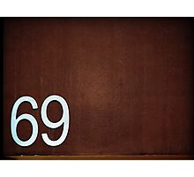 69 dude!!! Photographic Print