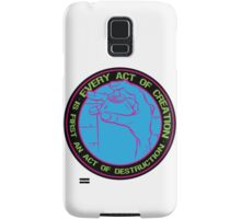 Every Act of Creation is First an Act of Destruction Samsung Galaxy Case/Skin