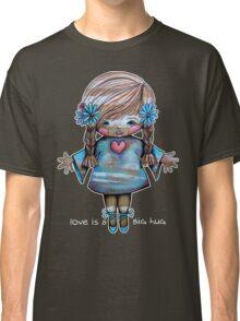 Love is a BIG hug Tee Classic T-Shirt