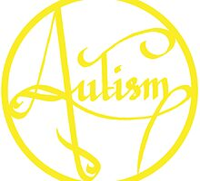 Autism is simply beautiful - Yellow by autistictic