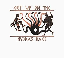 Get Up On The Hydra's Back Unisex T-Shirt