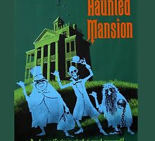 Haunted Mansion Attraction Poster by rachelgracey