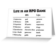 Life is an RPG Game Greeting Card