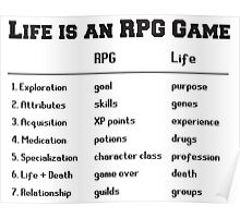 Life is an RPG Game Poster