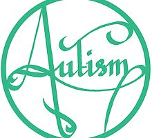 Autism is simply beautiful - Turquoise by autistictic