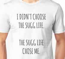 """The Sugg Life""  Unisex T-Shirt"