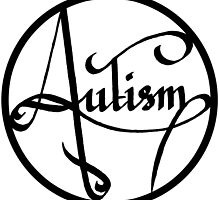 Autism is simply beautiful by autistictic