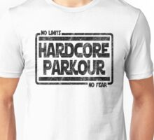 Hardcore Parkour - No Limits, No Fear Unisex T-Shirt