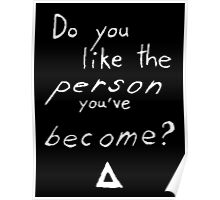 Bastille - Weight of Living pt. II (2) - Do You Like The Person You've Become? Poster