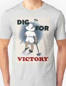 Dig For Victory T Shirt Unisex T-Shirt