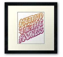 Method to the Madness Framed Print