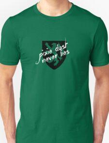 Pixie Dust Never Lies.  Unisex T-Shirt