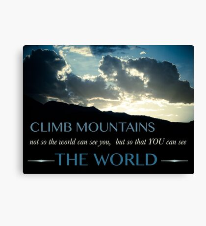 Climb Mountains Canvas Print