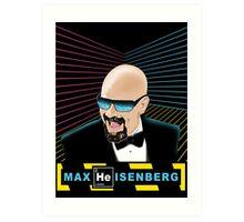 Heisenberg / Max Headroom Mashup Art Print