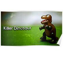 Killer Dinosaur Poster